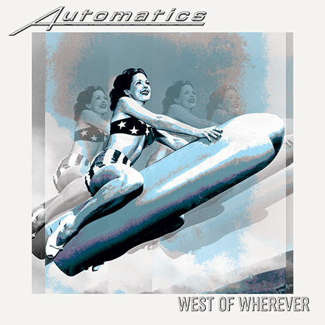 West of Whatever by the Automatics